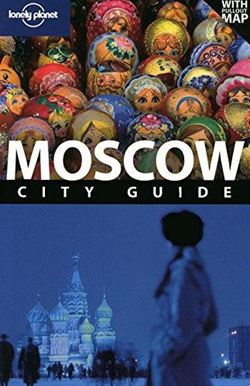 Lonely Planet Mosc ...