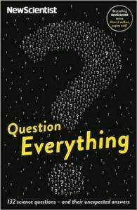 Question Everything: 132 Science Questions