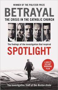 Betrayal: Crisis in the Cathol ...