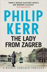 The Lady From Zagreb (Bernie Gunther 10)