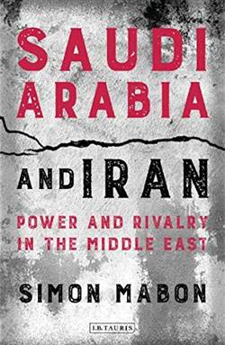 Saudi Arabia And Iran: Power And Rivalry İn The Middle East