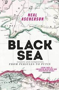 Black Sea: Coasts And Conquest ...