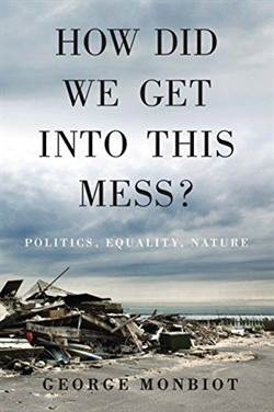 How Did We Get Into This Mess: Politcs, Equality, Nature