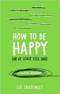 How To Be Happy (O ...