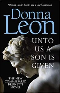 Unto Us A Son Is Given (Comissario Brunetti 28)