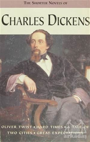 Charles Dickens - The Shorter Novels Of