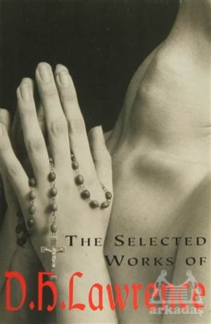 D. H. Lawrence - The Selected Works Of