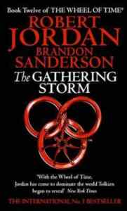 The Wheel of Time 12: The Gathering Storm