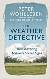 The Weather Detective:<br/>Rediscovering Natu ...