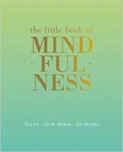 Little Book Of Mindfulness