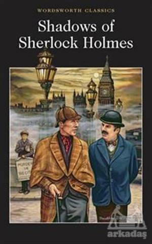 The Shadows Of Sherlock Holmes