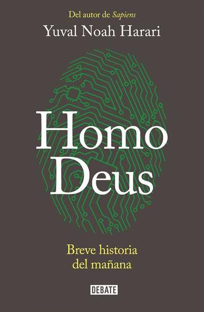 Homo Deus: Breve H ...