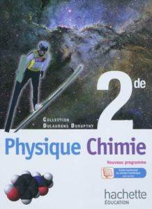 Physique Chimie, 2 ...