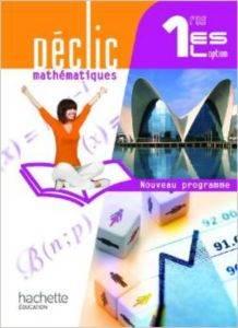 Déclic Mathématiques 1res ES / L option - Livre Elève Format Compact