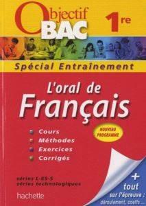 Objectif Bac - L'oral de Français 1ères