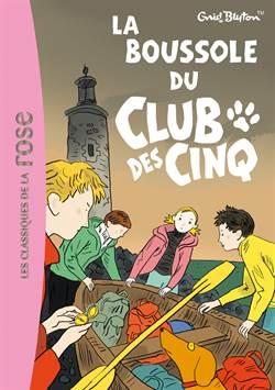 La boussole du Club Des Cinq (tome 19)
