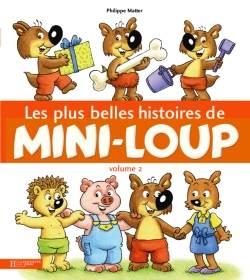 Les Plus belles histoires de Mini-Loup 2