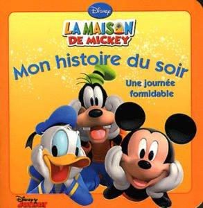 La maison de Mickey, une journee formidable