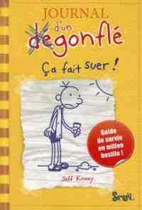 Journal d'Un Degonfle 4: Ca Fait Suer!