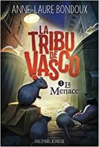 La Tribu De Vasco : T. 1