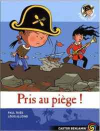Plume Le Pirate 9: Pris au piége!