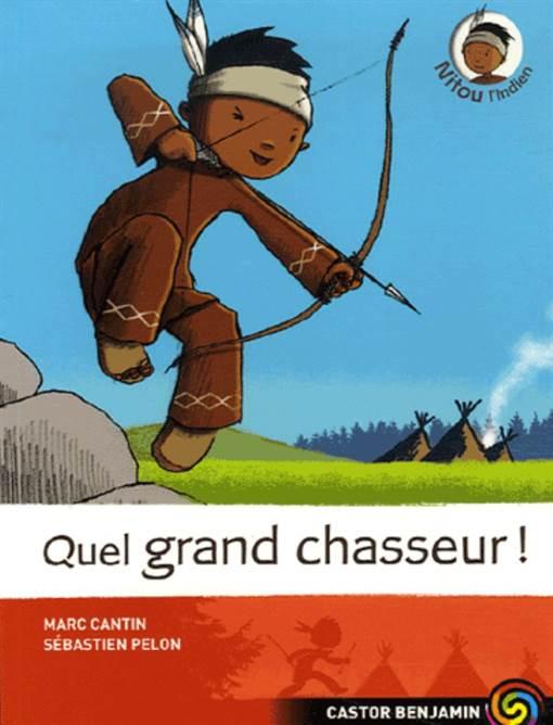 Nitou L'ındien 1: Quel Grand Chasseur!