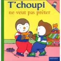 T'Choupi ne Veut pas Preter