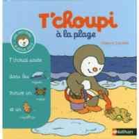 T'Choupi a la Plag ...