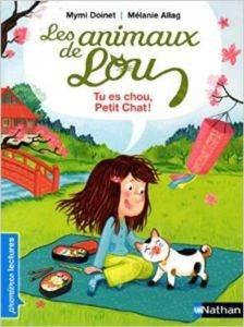 Animaux De Lou: Tu Es Chou, Petit Chat