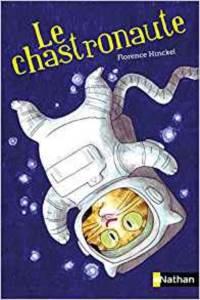 La Chastronaute