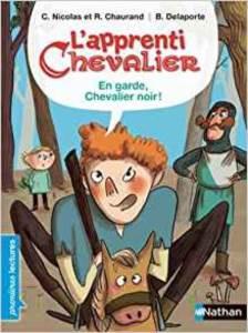 L'aprenti Chevalier: En Garde Chavelier Noir