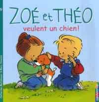 Zoe Et Theo 9: Veulent Un Chien!