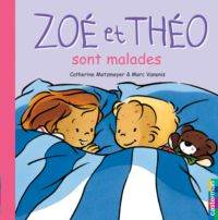 Zoe et Theo - Sont Malades