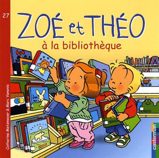 Zoe et Theo 27: A'la bibliotheque