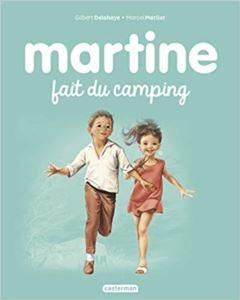 Martine Fait Du <br/>Camping