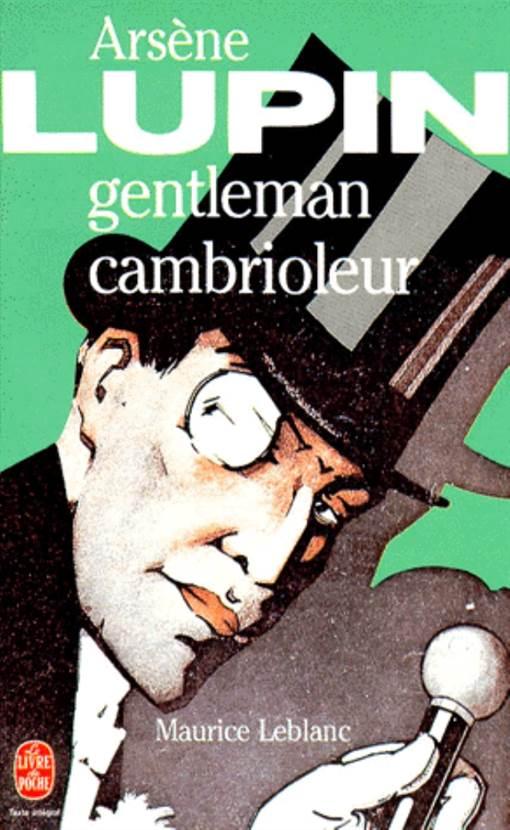Arséne Lupin Gentleman cambrioleur