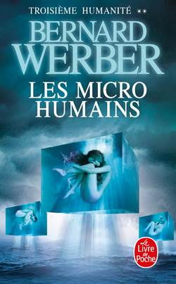 Les Micro-humains (Humanite 2)
