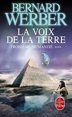La Voix de la Terre (Troiseme Humanite 3)