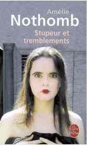 Stupeur et tremble ...