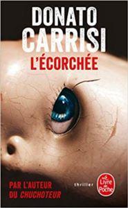 L'ecorchee (Le <br/>Chuchoteur 2)