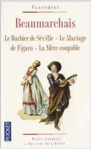 Le Barbier de Séville-Le Mariage de Figaro- La Mére coupable