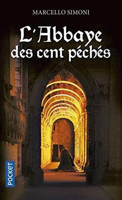 L'abbaye Des Cent Peches