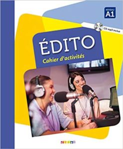 Edito Niv. A1 - Cahier + CD Mp3