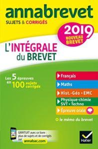 Annales Annabrevet 2019 L'intégrale Du Nouveau Brevet