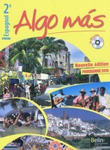 Algo Mas, Espagnol 2E