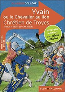 Yvain Ou Le Chevalier <br/>Au Lion