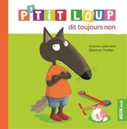 P'tit Loup Dit Tou ...
