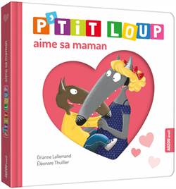 P'Tit Loup Aime Sa Maman