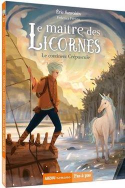 Le Maitre Des Licornes<br/>2: Le Continent Cr ...