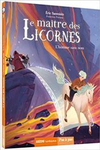 Le Maitre Des Licornes<br/>3: L'homme Sans Nom
